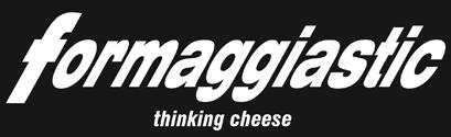 formaggiastic